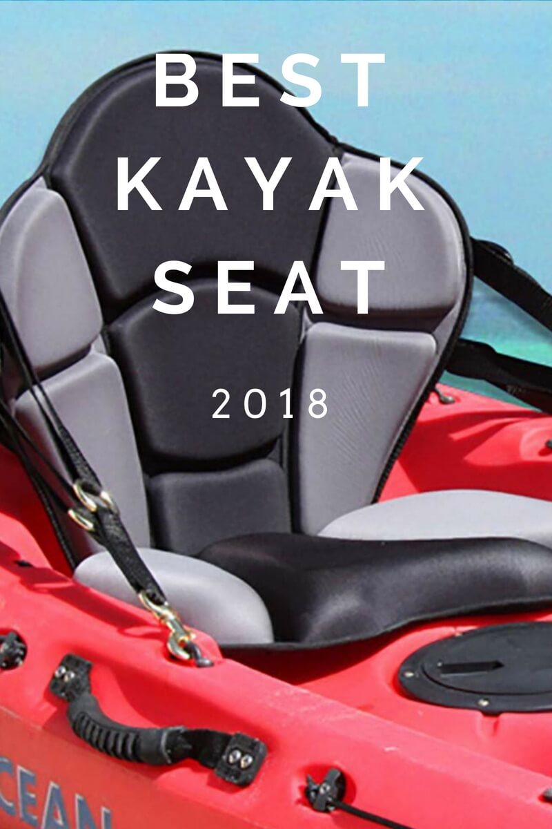 Best Kayak Seat 2018