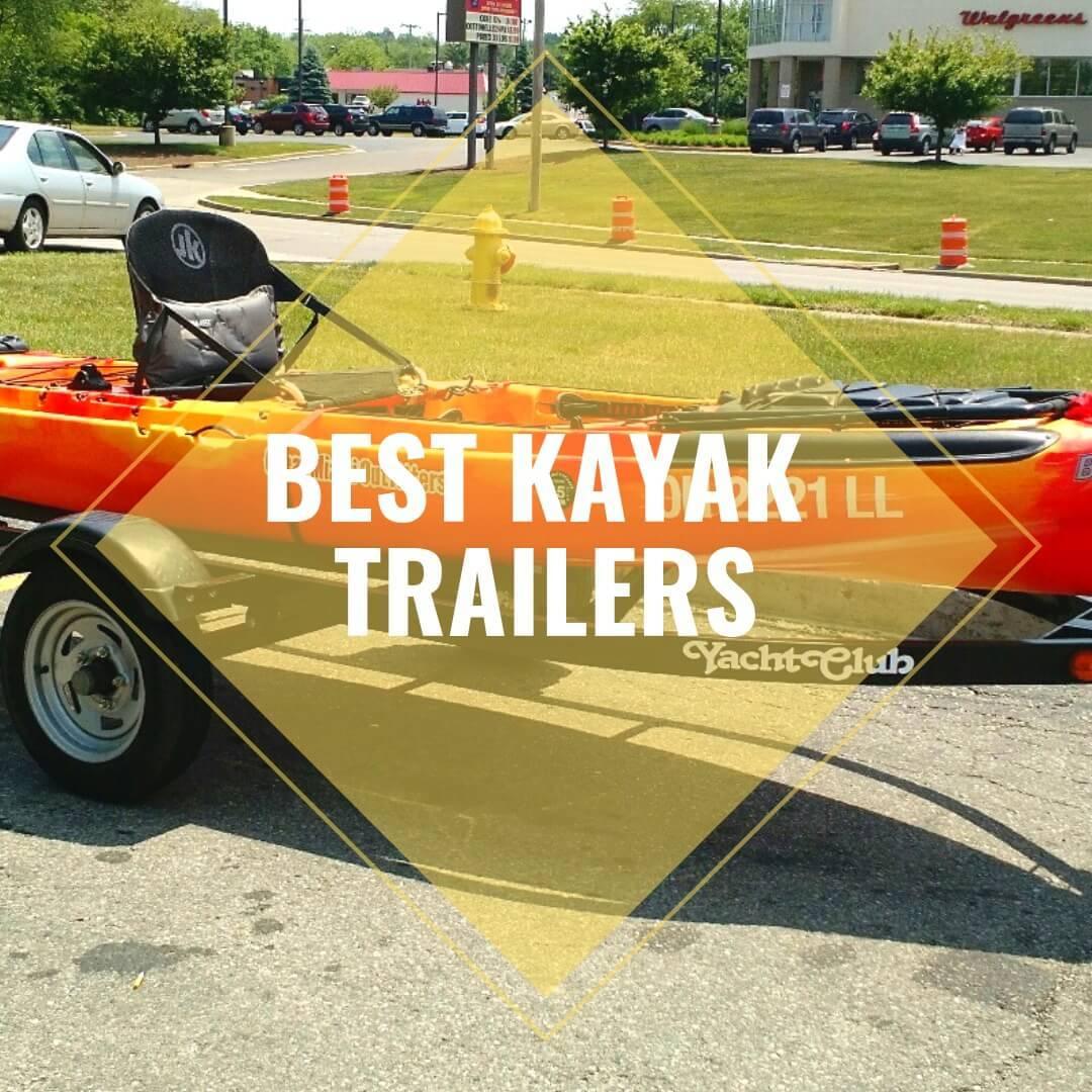 best kayak trailers