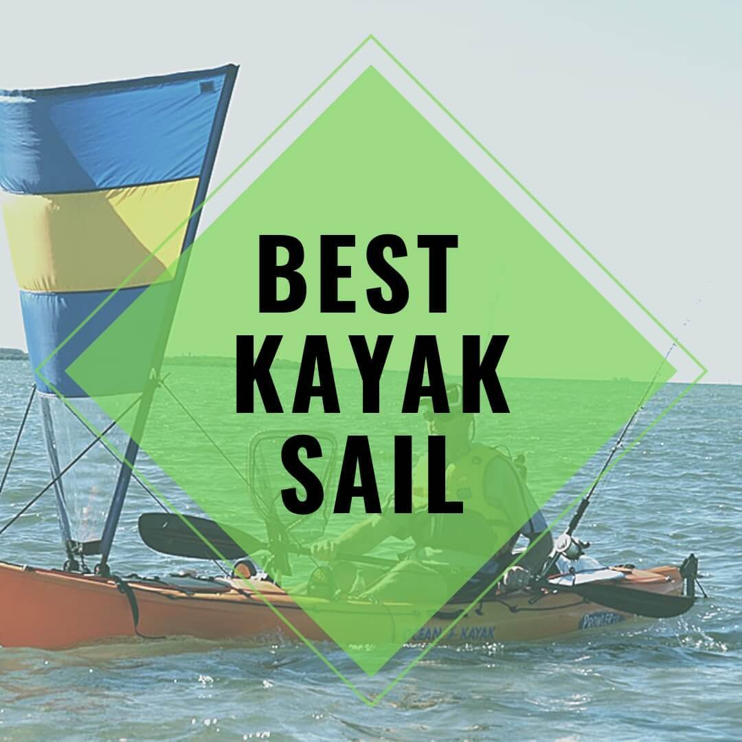 Best Kayak Sail reviewed